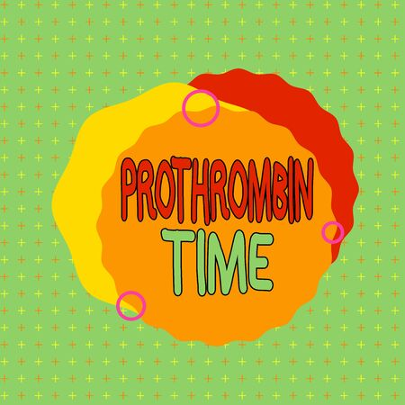 Text sign showing Prothrombin Time. Business photo showcasing evaluate your ability to appropriately form blood clots Asymmetrical uneven shaped format pattern object outline multicolour design 版權商用圖片