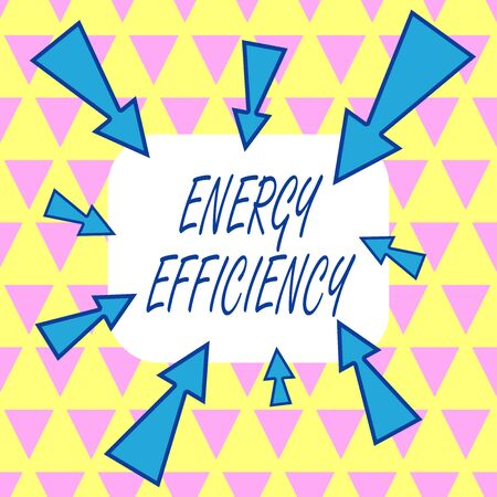 Text sign showing Energy Efficiency. Business photo showcasing reduce the amount of energy required to provide product Asymmetrical uneven shaped format pattern object outline multicolour design