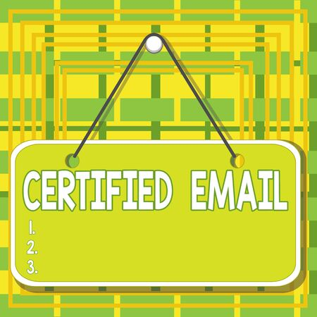 Text sign showing Certified Email. Business photo text email whose sending is certified by a neutral thirdparty Colored memo reminder empty board blank space attach background rectangle