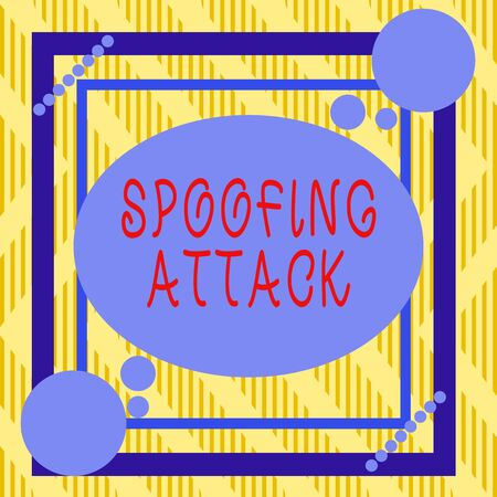 Text sign showing Spoofing Attack. Business photo showcasing impersonation of a user, device or client on the Internet Asymmetrical uneven shaped format pattern object outline multicolour design