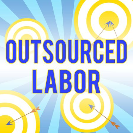 Writing note showing Outsourced Labor. Business concept for jobs handled or getting done by external workforce Arrow and round target asymmetrical shape multicolour design