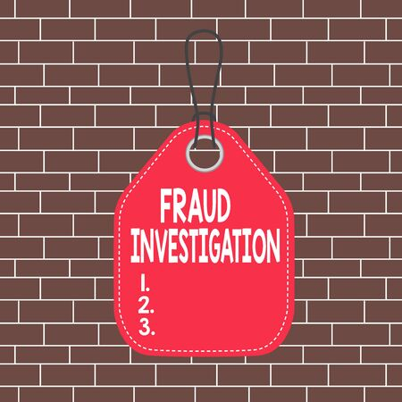 Text sign showing Fraud Investigation. Business photo showcasing process of determining whether a scam has taken place Empty tag blank space colorful background label rectangle attached string