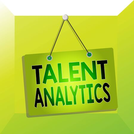 Conceptual hand writing showing Talent Analytics. Concept meaning data mining and business analytics technique to talent data Memo reminder empty board attached background rectangle 版權商用圖片