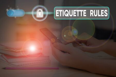 Handwriting text writing Etiquette Rules. Conceptual photo customs that control accepted behaviour in social groups Banque d'images