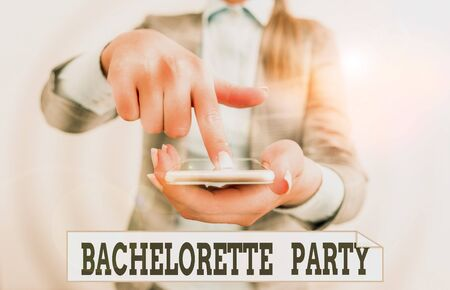 Conceptual hand writing showing Bachelorette Party. Concept meaning a party given for a woanalysis who is about to get married Business woman points with finger on touch screen