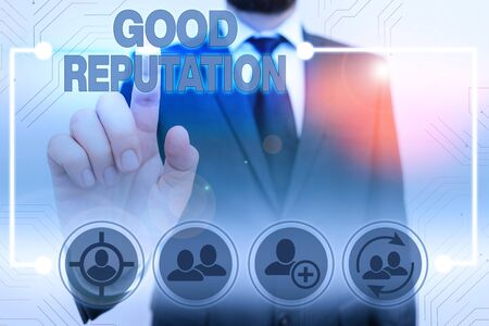 Text sign showing Good Reputation. Business photo showcasing customer lays his or her trust and loyalty in the brand