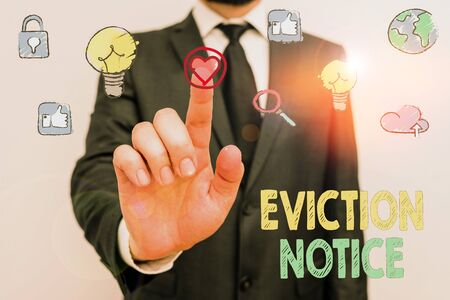 Writing note showing Eviction Notice. Business concept for an advance notice that someone must leave a property