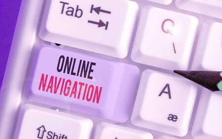 Word writing text Online Navigation. Business photo showcasing navigating a network of information resources in the web
