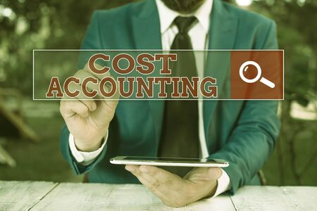 Text sign showing Cost Accounting. Business photo showcasing the recording of all the costs incurred in a business