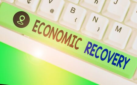 Word writing text Economic Recovery. Business photo showcasing rise of business activity signaling the end of a recession