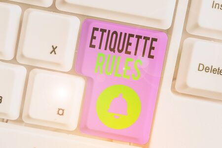 Text sign showing Etiquette Rules. Business photo showcasing customs that control accepted behaviour in social groups Banque d'images