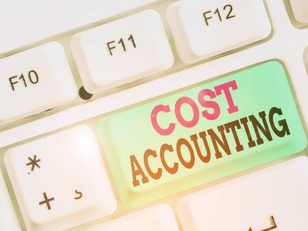 Handwriting text Cost Accounting. Conceptual photo the recording of all the costs incurred in a business Stock fotó