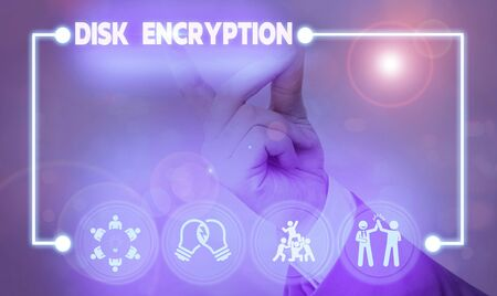 Handwriting text writing Disk Encryption. Conceptual photo the security mechanism used to protect data at rest