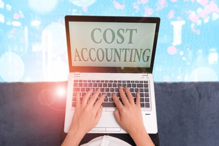 Writing note showing Cost Accounting. Business concept for the recording of all the costs incurred in a business