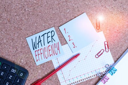 Word writing text Water Efficiency. Business photo showcasing reduce water wastage by measuring amount of water required Desk notebook paper office cardboard paperboard study supplies table chart