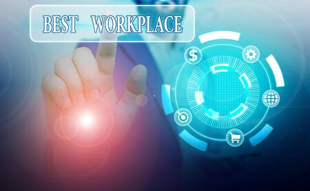 Conceptual hand writing showing Best Workplace. Concept meaning helps employees to grow individually Promotes meritocracy