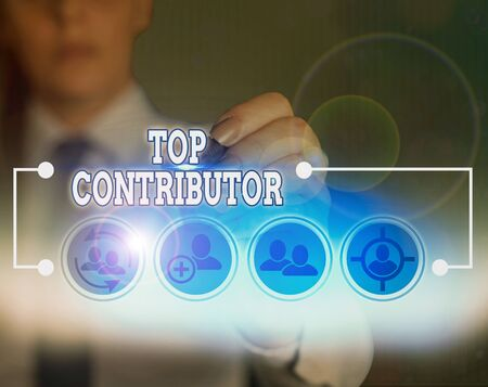 Word writing text Top Contributor. Business photo showcasing demonstrating who is knowledgeable in a particular category