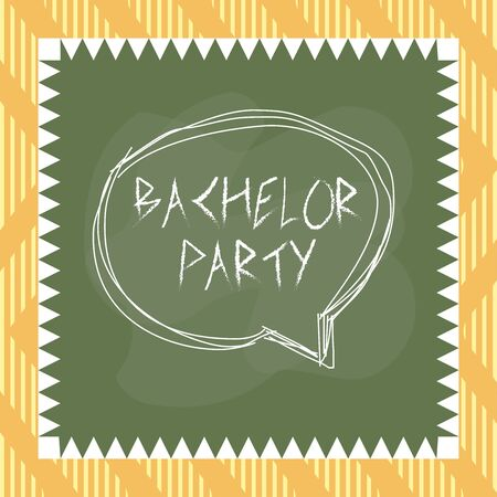 Word writing text Bachelor Party. Business photo showcasing a party given for a analysis who is about to get married Speaking bubble inside asymmetrical shaped object outline multicolor design