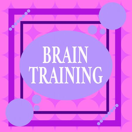 Writing note showing Brain Training. Business concept for mental activities to maintain or improve cognitive abilities Asymmetrical format pattern object outline multicolor design