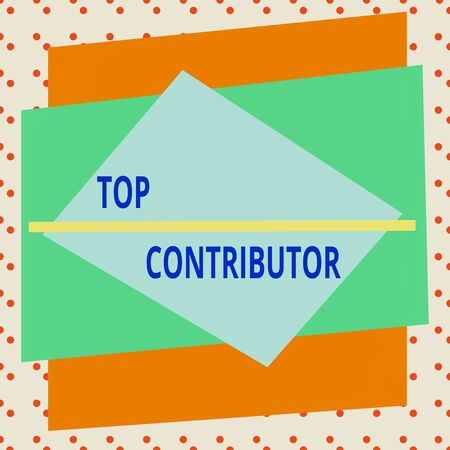 Conceptual hand writing showing Top Contributor. Concept meaning demonstrating who is knowledgeable in a particular category Asymmetrical format pattern object outline multicolor design 스톡 콘텐츠