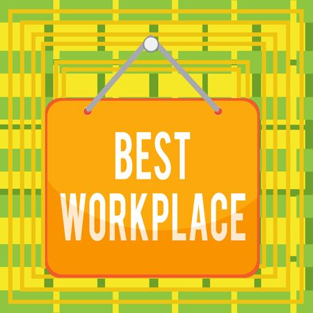 Text sign showing Best Workplace. Business photo text helps employees to grow individually Promotes meritocracy Colored memo reminder empty board blank space attach background rectangle