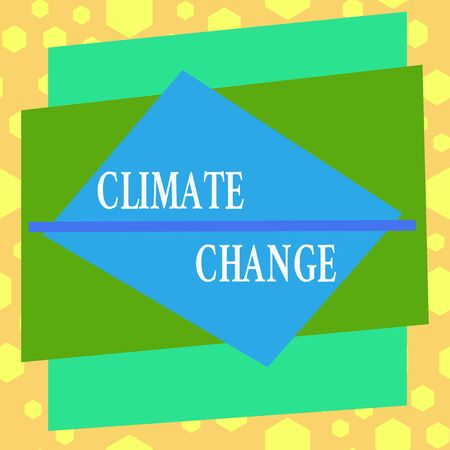 Conceptual hand writing showing Climate Change. Concept meaning change in the expected pattern of average weather of a region Asymmetrical format pattern object outline multicolor design Stock Photo - 139847128