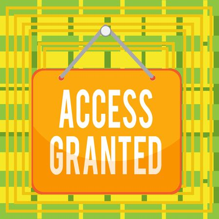Text sign showing Access Granted. Business photo text admittance of users to system and network resources Colored memo reminder empty board blank space attach background rectangle
