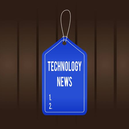 Writing note showing Technology News. Business concept for newly received or noteworthy information about technology Empty tag colorful background label rectangle attach string