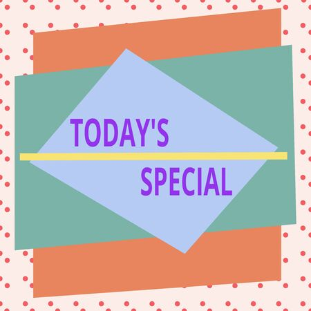 Conceptual hand writing showing Today Special. Concept meaning a day that filled with surprising events Unordinary day Asymmetrical format pattern object outline multicolor design