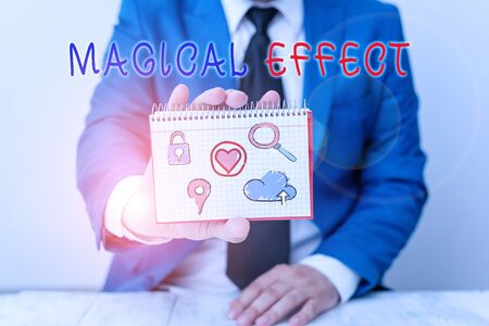 Writing note showing Magical Effect. Business concept for produced by or as if by magic a magical transformation words
