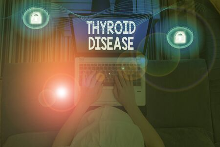 Writing note showing Thyroid Disease. Business concept for the thyroid gland fails to produce enough hormones