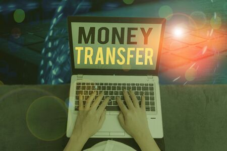 Handwriting text Money Transfer. Conceptual photo The act of transferring money from one place to another place