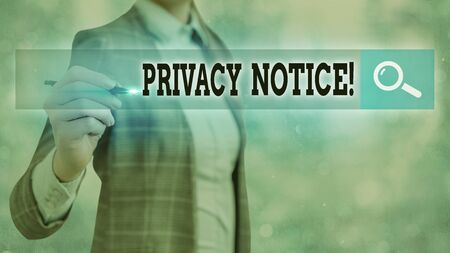 Text sign showing Privacy Notice. Business photo text fulfils a legal requirement to protect a customer or client