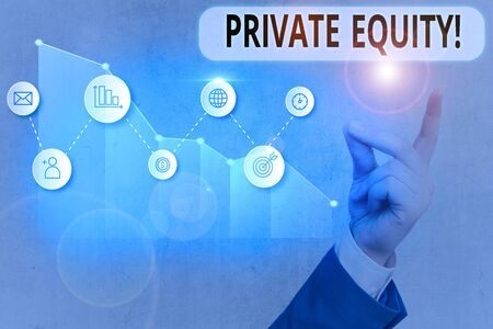 Text sign showing Private Equity. Business photo showcasing the money invested in firms which have not gone public
