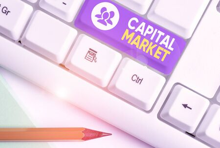 Writing note showing Capital Market. Business concept for the venues where savings and investments are channeled