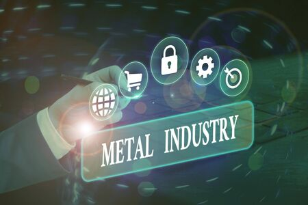 Writing note showing Metal Industry. Business concept for primarily concerned with metallurgy and metalworking