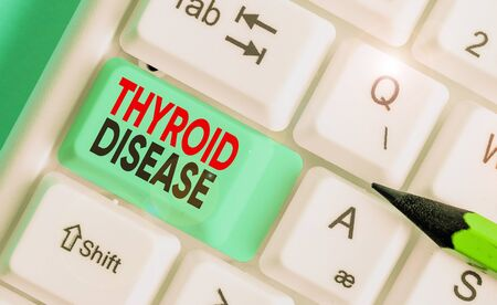 Handwriting text writing Thyroid Disease. Conceptual photo the thyroid gland fails to produce enough hormones