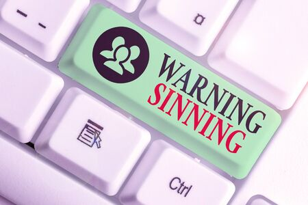 Word writing text Warning Sinning. Business photo showcasing stop the action which is believed to break the laws