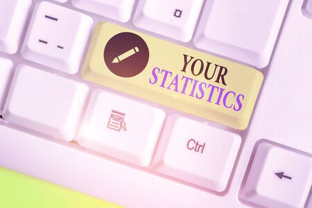 Word writing text Your Statistics. Business photo showcasing information based on a study of the number of times