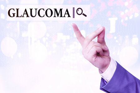 Writing note showing Glaucoma. Business concept for Eye diseases which result in damage to the optic nerve Vision loss