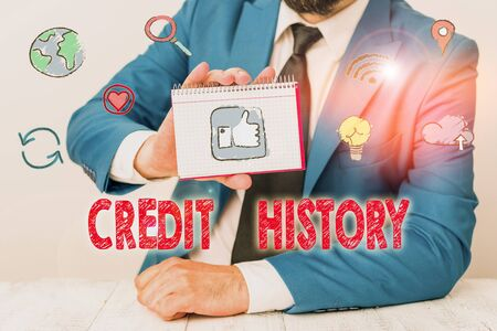 Conceptual hand writing showing Credit History. Concept meaning record of a borrower s is responsible repayment of debts