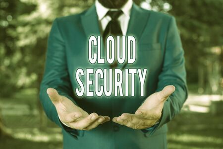 Word writing text Cloud Security. Business photo showcasing protection of data stored online from theft and deletion Man with opened hands stands in suite. Concept with copy space and man