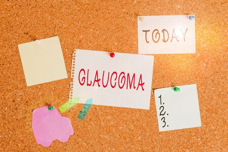 Word writing text Glaucoma. Business photo showcasing Eye diseases which result in damage to the optic nerve Vision loss Corkboard color size paper pin thumbtack tack sheet billboard notice board