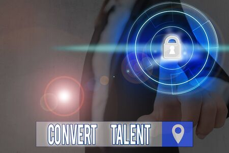 Text sign showing Convert Talent. Business photo text to bring over from one special natural ability or aptitude