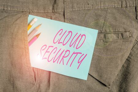 Handwriting text Cloud Security. Conceptual photo protection of data stored online from theft and deletion Writing equipment and blue note paper inside pocket of man work trousers