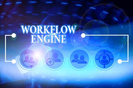 Writing note showing Workflow Engine. Business concept for software application that analysisages business processes