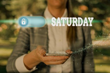 Text sign showing Saturday. Business photo showcasing First day of the weekend Relaxing time Vacation Leisure moment