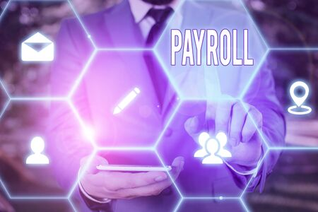 Word writing text Payroll. Business photo showcasing Total amount of money company pays to employees Salary Payment