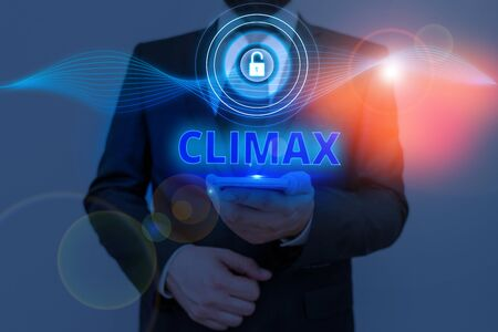 Text sign showing Climax. Business photo text the highest or most intense point in the development or resolution