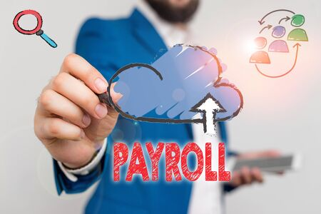 Writing note showing Payroll. Business concept for Total amount of money company pays to employees Salary Payment